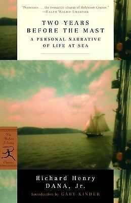 Two Years Before the Mast: A Personal Narrative of Life at Sea (Modern Library C