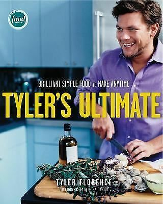 Tyler's Ultimate: Brilliant Simple Food to Make Any Time, Tyler Florence, Accept
