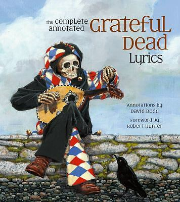 The Complete Annotated Grateful Dead Lyrics, , Acceptable Book