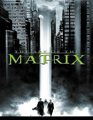 The Art of the Matrix (Newmarket Pictorial Moviebook), Wachowski, Andy, Wachowsk