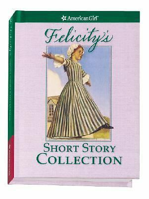 Felicity's Short Story Collection (American Girl), Valerie Tripp, Good Book
