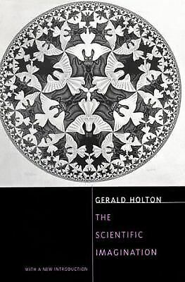 The Scientific Imagination: With a New Introduction,Holton, Gerald,  Good Book