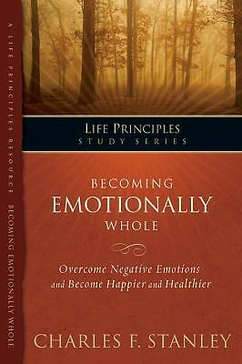 Becoming Emotionally Whole (Life Principles Study Series), Stanley (personal), C