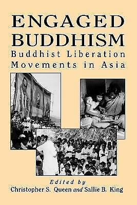 Engaged Buddhism: Buddhist Liberation Movements in Asia (Tradition; 17; Garland