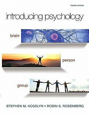 Introducing Psychology: Brain, Person, Group (4th Edition) (Mypsychlab), Rosenbe