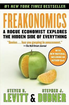 Freakonomics: A Rogue Economist Explores the Hidden Side of Everything (P.S.), S