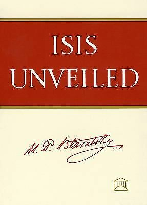 Isis Unveiled [Two Volume Set] by Helena P. Blavatsky