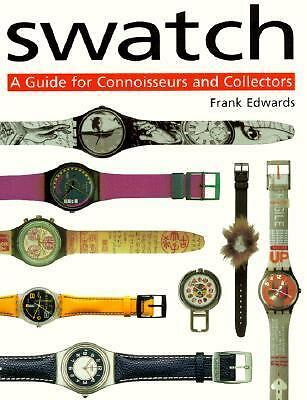 Swatch: A Guide for Connoisseurs and Collectors,Edwards, Frank,  Acceptable  Boo