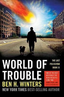 World of Trouble: The Last Policeman Book III, Winters, Ben, Acceptable Book