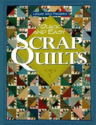 Quick and Easy Scrap Quilts, Oxmoor House, Leisure Arts, Good Book