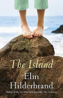 The Island: A Novel, Elin Hilderbrand, Good Book