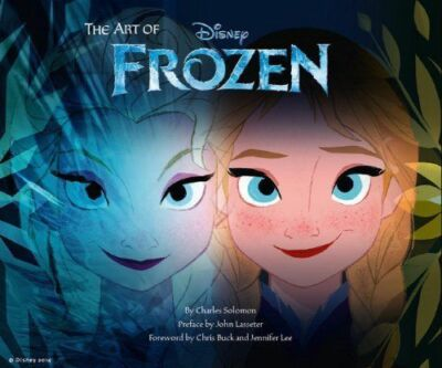 The Art of Frozen by Solomon, Charles