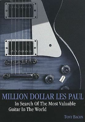 Million Dollar Les Paul: In Search of the Most Valuable Guitar in the World (Gen