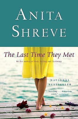 The Last Time They Met: A Novel, Shreve, Anita, Good Book