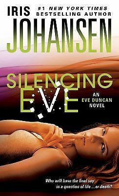 Silencing Eve (Eve Duncan) - Johansen, Iris - Good Condition