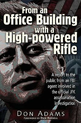 From an Office Building With a High-Powered Rifle: A Report to the Public From a