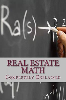 Real Estate Math: Completely Explained