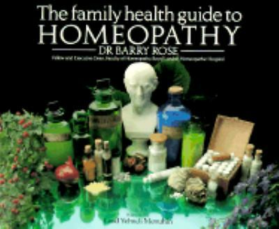 The Family Health Guide to Homeopathy, Dr. Barry Rose, Acceptable Book
