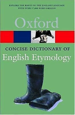 The Concise Oxford Dictionary of English Etymology (Oxford Quick Reference), , G