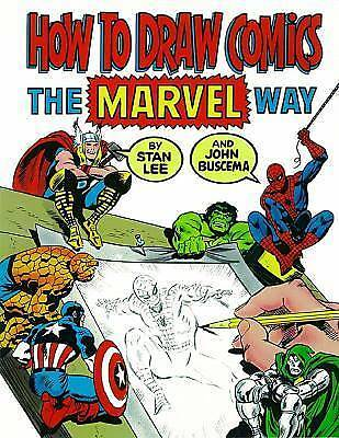 How To Draw Comics The Marvel Way by Stan Lee, John Buscema