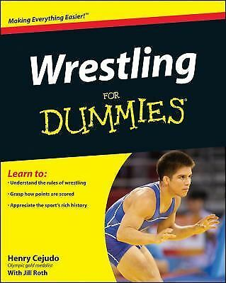 Wrestling For Dummies by