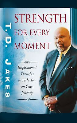 Strength for Every Moment: 50-Day Devotional, T. D. Jakes, Good Book