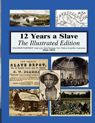 12 years a slave: Illustrated, Northup, Solomon, Good Book