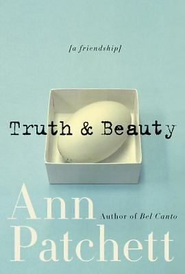 Truth & Beauty: A Friendship - Patchett, Ann - Good Condition