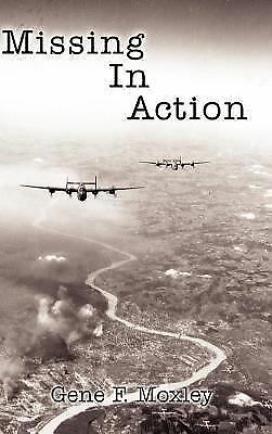 Missing In Action, Moxley, Gene F., Acceptable Book