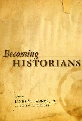 Becoming Historians,,  Acceptable  Book