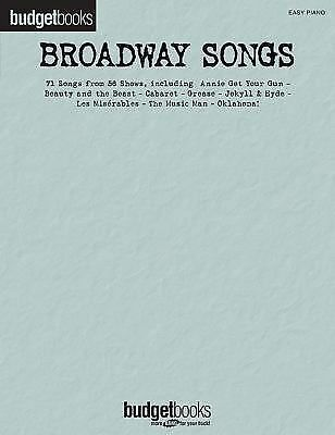Broadway Songs: Easy Piano Budget Books (Easy Piano Songbook), , Good Book