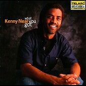 What You Got, Kenny Neal, Good