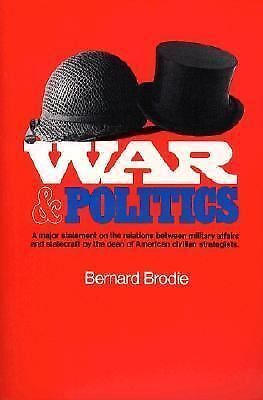 War and Politics, Brodie, Bernard, Good Book