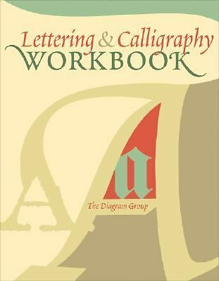 Lettering & Calligraphy Workbook by Diagram Group, The