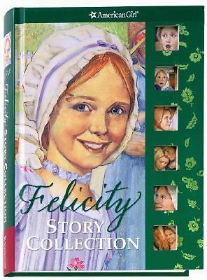 Felicity Story Collection (American Girls Collection)