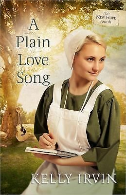 A Plain Love Song (The New Hope Amish), Irvin, Kelly, Good Book