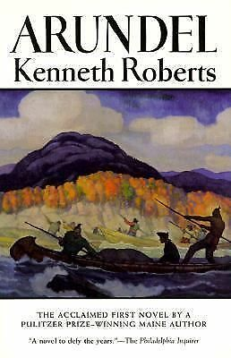 Arundel, Kenneth Roberts, Good Book