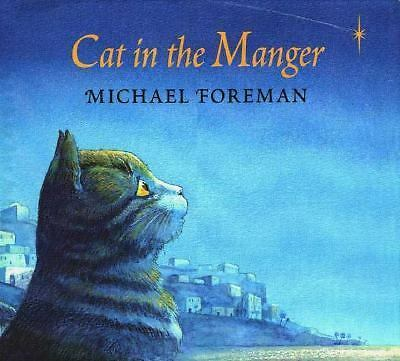 Cat in the Manger, Foreman, Michael, Acceptable Book