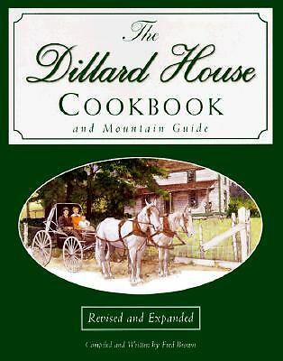 The Dillard House Cookbook and Mountain Guide by Fred Brown