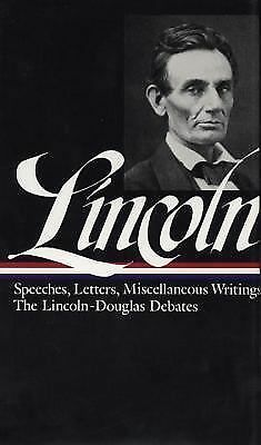 Lincoln: Speeches and Writings 1832-1858 (Library of America), Abraham  Lincoln,