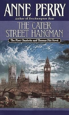 The Cater Street Hangman - Perry, Anne - Good Condition