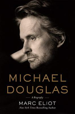 Michael Douglas: A Biography by Eliot, Marc