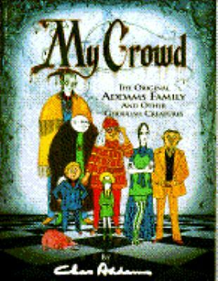 My Crowd by Addams, Charles