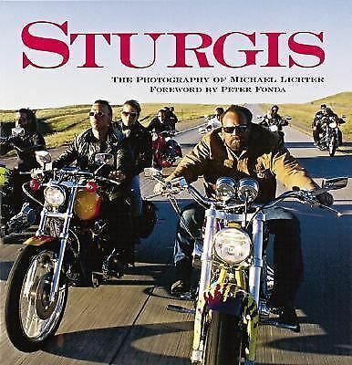 Sturgis: The Photography of Michael Lichter, Michael Lichter, Good Book