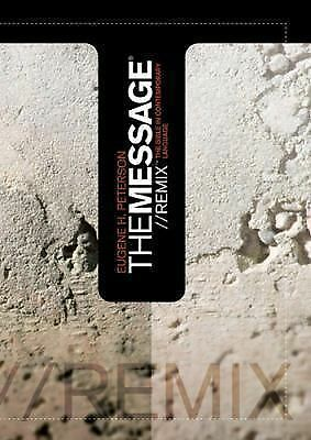 The Message Remix: The Bible In contemporary Language, Eugene H. Peterson, Accep