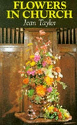 Flowers in Church, Taylor, Jean, Good Book
