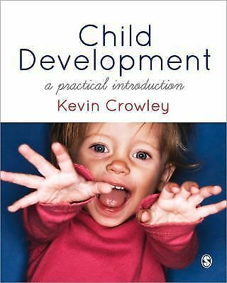 Child Development: A Practical Introduction,Crowley, Kevin,  Good Book