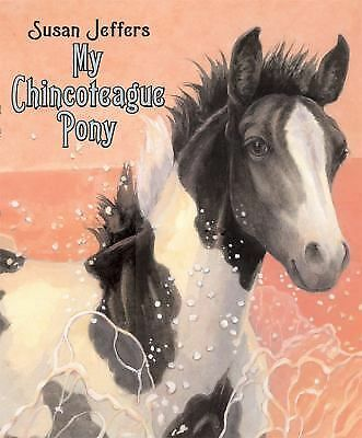 My Chincoteague Pony, Jeffers, Susan, Good Book