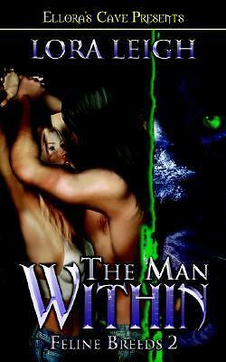 The Man Within (Feline Breeds, Book 2), Leigh, Lora, Acceptable Book