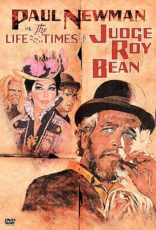 The Life and Times of Judge Roy Bean by